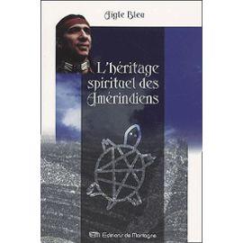 Aigle-Bleu-L-heritage-Spirituel-Des-Amerindiens-Livre-895555468_ML