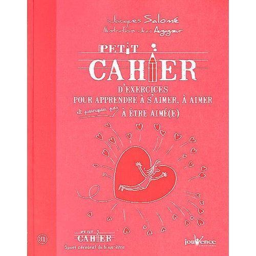JOUVENCEpetit-cahier-d-exercices-pour-apprendre-a-s-aimer-a-aimer-